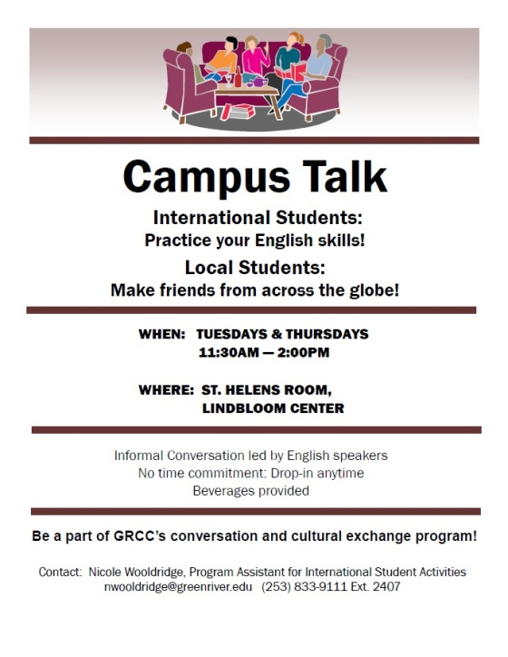 Come to Campus Talk! Every Tuesday and Thursday at St. Helens Room